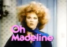 Oh Madeline 1983 Title Card