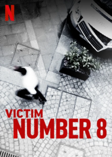 Victim Number 8 2019 Poster