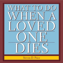 What to Do When a Loved One Dies 2013 CD Cover