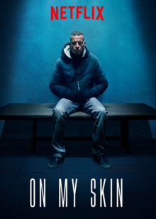 On My Skin 2018 Poster