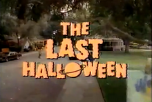 The Last Halloween 1991 Title Card
