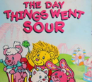 The Yum Yums: The Day Things Went Sour (1990)