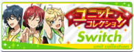 Switch Unit Collection Banner