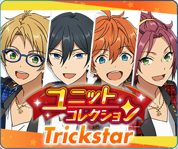 Trickstar Unit Collection