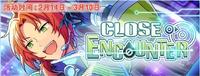 Close Encounter Banner