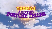 Thomas and the Fortune Teller