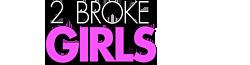 2 Broke Girls wordmark