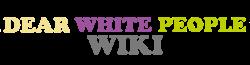 DearWhitePeopleWikiWordmark