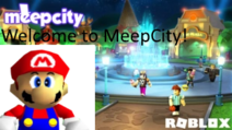 SM64 Welcome to MeepCity!