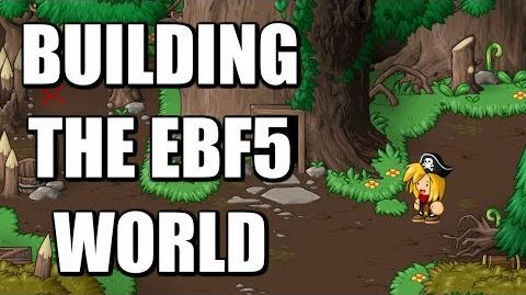 Building the Epic Battle Fantasy 5 World!