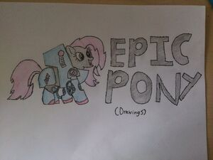 Epic pony drawings entry