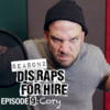 Dis Raps For Hire - Season 2 Episode 9