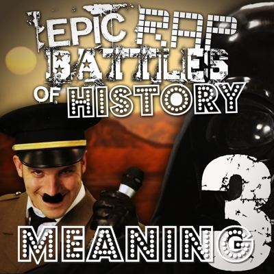 Hitler vs Vader 3 Rap Meanings