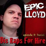 Dis Raps For Hire - Episode 8