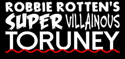 Robbie Rotten's Super Villainous Toruney