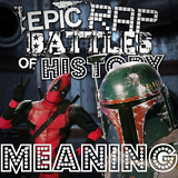 Deadpool vs Boba Fett/Rap Meanings