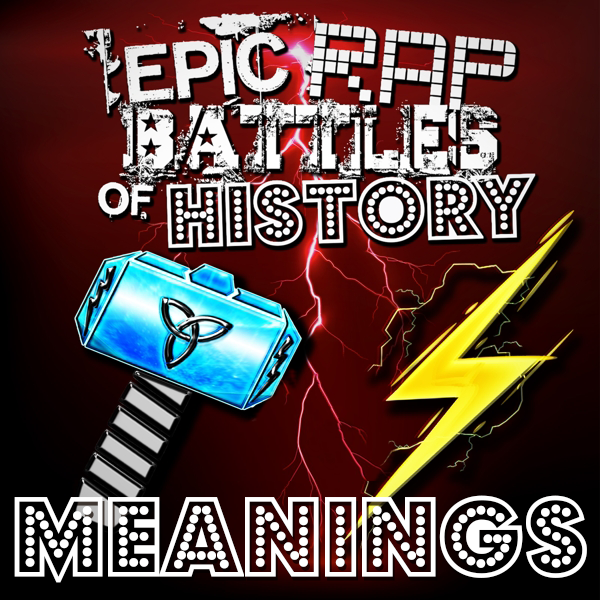 Zeus vs Thor/Rap Meanings | Epic Rap Battles of History Wiki