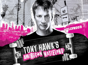 Tony Hawk's American Wasteland Based On