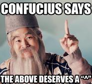 Confucius say 1