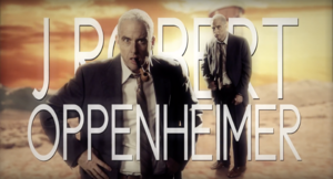 J. Robert Oppenheimer Title Card