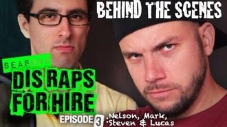 Behind the Scenes Dis Raps for Hire Season - 2 Ep. 3
