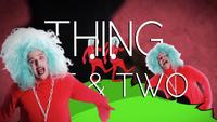 Thing 1 & 2