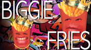EpicLLOYD as Biggie Fries