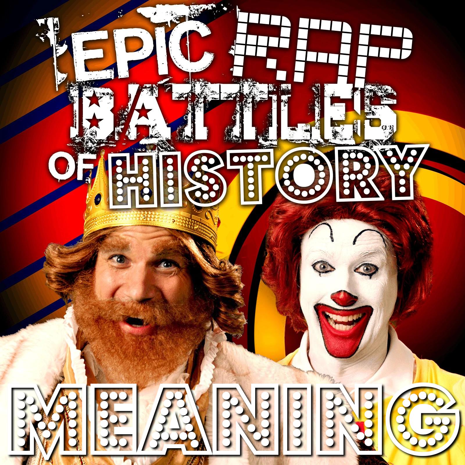 Ronald Mcdonald Vs The Burger King Rap Meanings Epic Rap Battles Of History Wiki Fandom