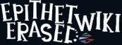 Epithet Erased Wiki