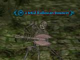 A fetid Rallosian bouncer