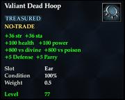 Valiant Dead Hoop