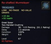 Re-shafted Wurmslayer