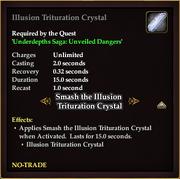 Illusion Trituration Crystal