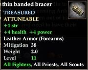 Thin banded bracer