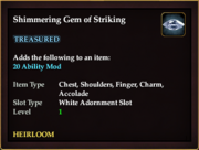 Shimmering Gem of Striking