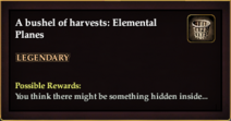 A bushel of harvests Elemental Planes