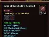 Edge of the Shadow Scorned