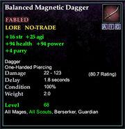 Balanced Magnetic Dagger
