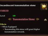 Incandescent transmutation stone