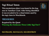 Tegi Ritual Totem (Gifts from the Great Beyond Part III)