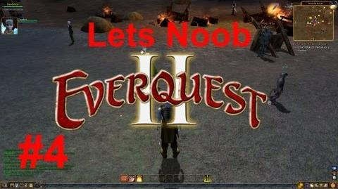 Lets N00b Everquest 2 4