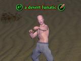 A desert lunatic (The Sinking Sands)