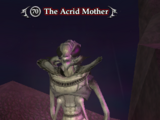 The Acrid Mother