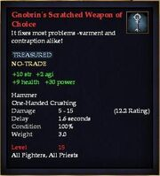 Gnobrin's Scratched Weapon of Choice