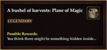 A bushel of harvests Plane of Magic