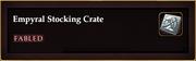 Empyral Stocking Crate