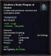 Gnobrin's Rusty Weapon of Choice