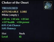 Choker of the Onset