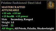 Pristine Fashioned Steel Idol