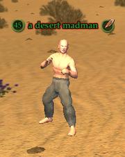 A desert madman